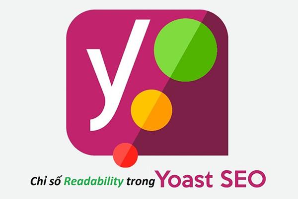 Chỉ số Readability của SEO Yoast là gì?